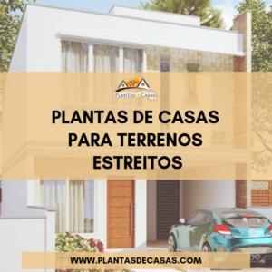 8 Plantas de casas para terreno estreito